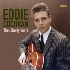 Eddie Cochran: The Liberty Years - Eddie Cochran