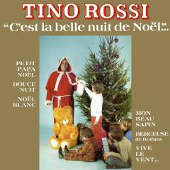 C'est la belle nuit de Noël (Remasterisé en 2018) - Tino Rossi