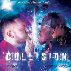 The Collision - Brotha Dre, Edify