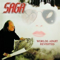Worlds Apart Revisited - Saga