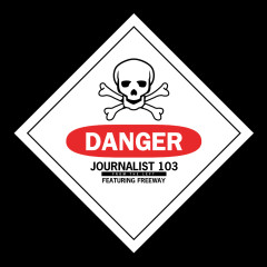 Danger - Journalist 103, Freeway