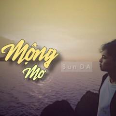 Mộng Mơ (Single) - Sun DA