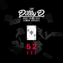 52 Ess - Dilly D, Nimo, Simon Superti