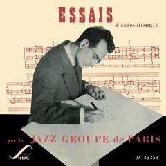 Essais par le Jazz Groupe de Paris - André Hodeir