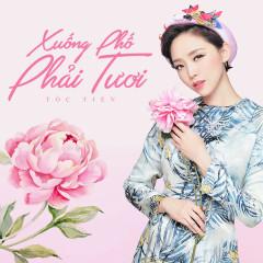 Xuống Phố Phải Tươi (Single) - Tóc Tiên
