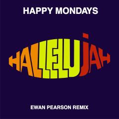 Hallelujah (Ewan Pearson Remix) - Happy Mondays