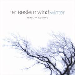 Far Eastern Wind: Winter