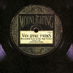 Moonlighting-Live At The Ash Grove - Van Dyke Parks