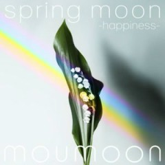 spring moon -happiness- - moumoon