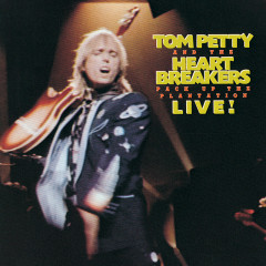 Pack Up The Plantation: Live! - Tom Petty And The Heartbreakers