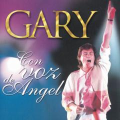 Con Voz De Angel - Gary