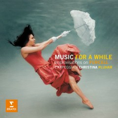 Music for a While - Improvisations on Purcell - Christina Pluhar, Boris Schmidt, Dominique Visse, Doron Sherwin, Eero Palviainen