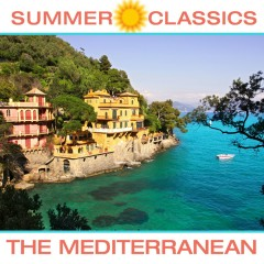 Summer Classics: The Mediterranean - Various Artists