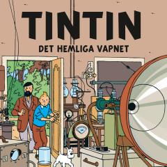 Det hemliga vapnet - Tintin, Tomas Bolme, Bert-Åke Varg