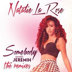 Somebody (The Remixes) - Natalie La Rose, Jeremih