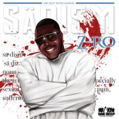 Sadism - Z-Ro