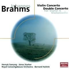 Brahms: Violin Concerto/Concerto for Violin & Cello - Henryk Szeryng, Janos Starker, Royal Concertgebouw Orchestra, Bernard Haitink