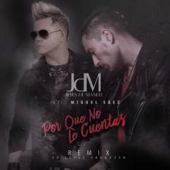 Por Que No Le Cuentas (Remix)