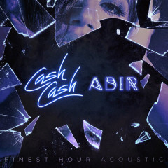 Finest Hour (Acoustic Version) - Cash Cash