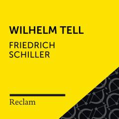 Schiller: Wilhelm Tell (Reclam Hörbuch) - Reclam Hörbücher, Hans Sigl, Friedrich Schiller