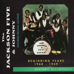 The Beginning Years - 1968-1969 - The Jackson 5, Michael Jackson, Johnny