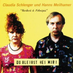 Du bleibst bei mir - Claudia Schlenger, Hanns Meilhamer