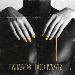 Mac Down (Single)