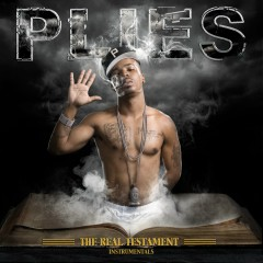 The Real Testament (Instrumental) - Plies