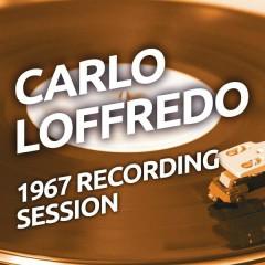 Carlo Loffredo - 1967 Recording Session - Carlo Loffredo