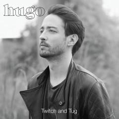 Twitch and Tug - Hugo
