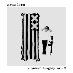 a modern tragedy vol. 3 - Grandson