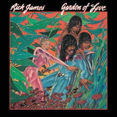 Garden Of Love (Expanded Edition) - Rick James