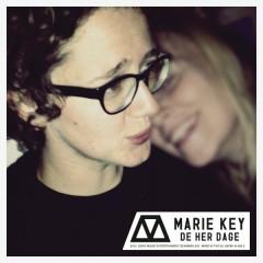 De her dage - Marie Key