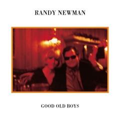 Good Old Boys - Randy Newman