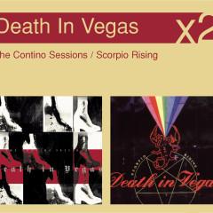 Scorpio Rising / The Contino Sessions - Death in Vegas