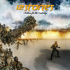 Anthem For The Underdog (Bonus Track Version) - 12 Stones