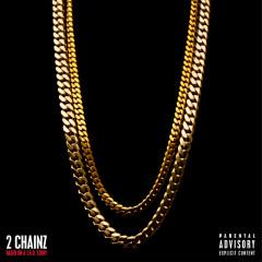 Based On A T.R.U. Story - 2 Chainz