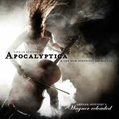 Wagner Reloaded: Live in Leipzig - Apocalyptica
