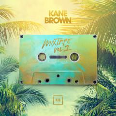 Mixtape Vol. 1 - EP - Kane Brown