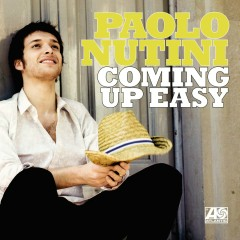 Coming Up Easy - Paolo Nutini