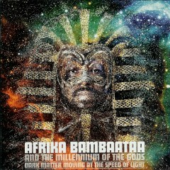 Dark Matter Moving At the Speed of Light - Afrika Bambaataa