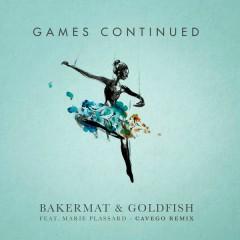 Games Continued (Cavego Remix)