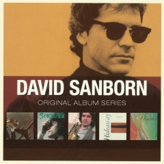 Original Album Series - David Sanborn