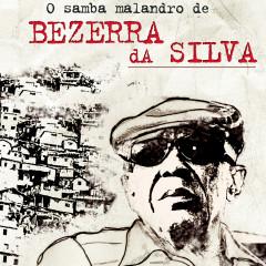 O Samba Malandro de Bezerra da Silva - Bezerra Da Silva
