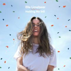 Holding Me Still - Elle Limebear