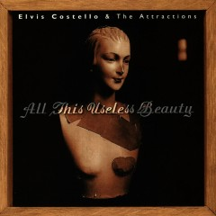 All This Useless Beauty - Elvis Costello, The Attractions
