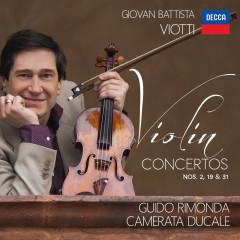 Viotti: Violin Concertos Nos. 19, 31 And 2 - Guido Rimonda, Camerata Ducale