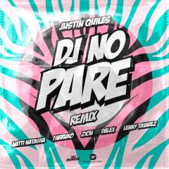 DJ No Pare (feat. Zion, Dalex, Lenny Tavárez) [Remix] - Justin Quiles, Natti Natasha, Farruko, Dalex, Lenny Tavárez
