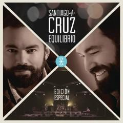 Equilibrio (Edicíon Especial) - Santiago Cruz