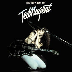 The Very Best Of Ted Nugent - Ted Nugent